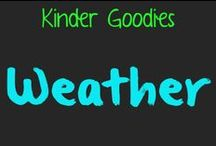 kinder goodies {theme: weather} / by Amy Mc
