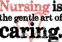 Nursing / by Desirae Hart