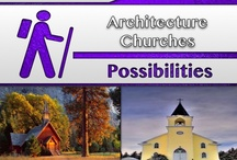 Churches [Architecture]  / #Churches / by C. A. Hutsell