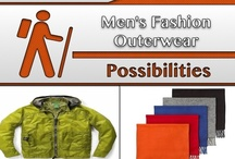Outerwear [Fashion] / #Men's_Coats, #Men's_Clothes,  / by C. A. Hutsell