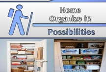 Home [Organize It!]  / #Organizing, #Home, #Decor / by C. A. Hutsell
