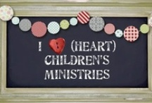 Childrens Ministry / by Kristin Moser