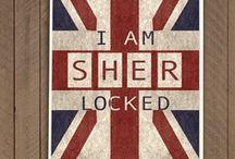 I am SHER-locked / by Rebecca Grace
