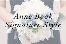 Anne Book Signature Style / Anne Book Signature Style Portfolio www.annebook.com / by Anne Book