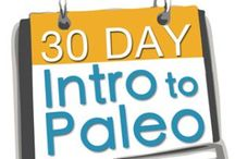 The Paleo Way / Healthy eating / by Gwen Mefford Ickes