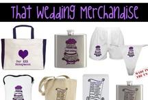 That Wedding Merchandise / That Wedding by Jillian Dodd, That Wedding Merchandise, Cafepress Merchandise, That Wedding Tote, That Wedding Clothes, That Wedding  / by Jillian Dodd