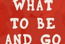 Words to Live By / by Stephanie Reedze