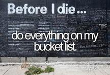 Bucket List / by Elizabeth Schonfeld