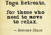 Wellness & Yoga Retreats / by Retreat Place