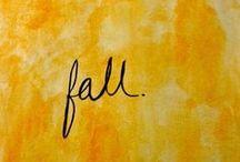 Autumn-Fall  / by Laura Lien