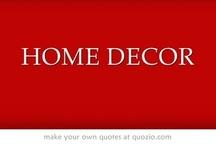 HOME DECOR / by Lisa Palmer