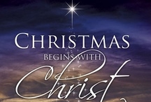 CHRISTMAS~ True Meaning / by Tammy Larsen