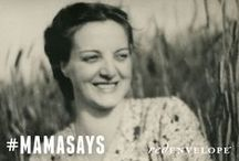 MamaSays : quotes / Even if we didn't always listen, mom always gave the best advice. And encouragement. Use #mamasays to share memorable quotes and words of wisdom from your mom. / by RedEnvelope