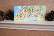 Because travel is a must / by Mandy Reusser