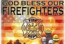 Firefighters and Paramedics / by Barbara ...... Saved By The Grace Of God