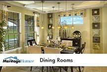 Dining Rooms / by Meritage Homes