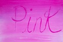 Think Pink / by Dena Aldrich