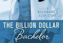 The Billion Dollar Bachelor / by Jackie Ashenden