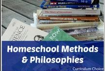 Homeschool Methods and Philosophies / Types of homeschooling methods and philosophies - explanations and examples from fellow homeschoolers. / by Curriculum Choice