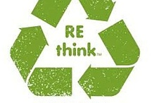 Recycle / by Sherry Wallen