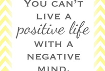 Positivity / by Angela 'Caught your Eye'