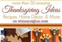 Thanksgiving / by Lisa (Wine & Glue)