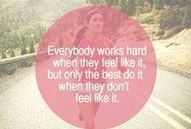 Work It Like You Want It / by Danielle Stewart