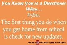 Directioner Problems / We all have them / by One Direction