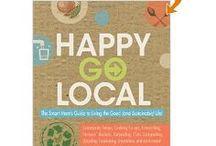 Garden ~ Go Local / by Organic Gardens Network™