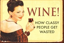 It's all about the Wine ! / by Jacqui LeCompte