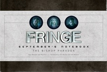 Fringe: September's Notebook / by Tara Bennett and Paul Terry -  https://fringeseptembersnotebook.com / by Insight Editions