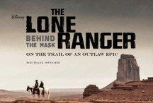 The Lone Ranger: Behind the Mask / On the Trail of an Outlaw Epic - http://www.insighteditions.com/The-Lone-Ranger-Behind-Mask/dp/1608872106 / by Insight Editions