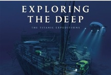Exploring the Deep / The Titanic Expeditions (by James Cameron) - http://www.insighteditions.com/Exploring-Deep-The-Titanic-Expeditions/dp/1608871223 / by Insight Editions