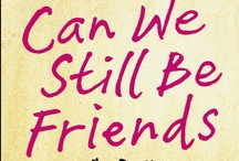 Can We Still Be Friends? / by Penguin Books UK