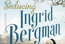 Seducing Ingrid Bergman / by Penguin Books UK