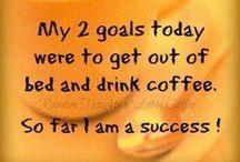 Coffee Quote Goodies / by Linda Ardolino
