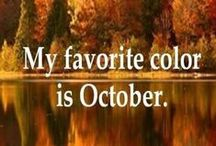 October  / The month I was born  / by Lea Lambert