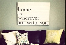 There's No Place Like Home / by Kristin Kaser