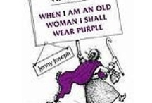 You gotta love PURPLE / by Susan Revall