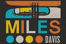Miles Davis / Miles Davis / by Tracy Tademy