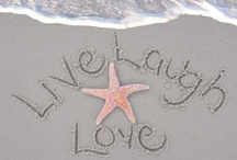 LIVE LOVE AND LAUGH / by Debbie Clark