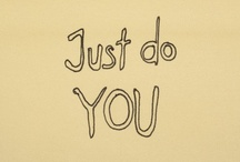 Post-it Note Advice / by Jessica Olah