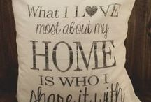 Home Sweet Home / by Resa Workman