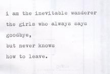 : i n e v i t a b l e w a n d e r e r : / by Abby Stevens