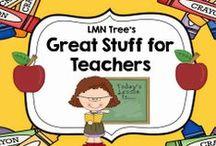 Great Stuff for Teachers / by Arlene Sandberg-LMN Tree