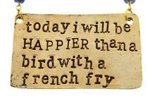 .words of wisdom. / by erin frazee