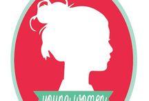 Young Women / by Kallie Blaisdell
