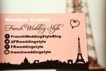 Wedding Blogger / Meet Monique Trulove, wedding blogger at French Wedding Style / by French Wedding Style - Wedding Blog