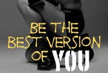 Best Version Of You / by Wendy Galloway