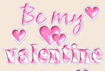 Be My Valentine / by Wendy Galloway